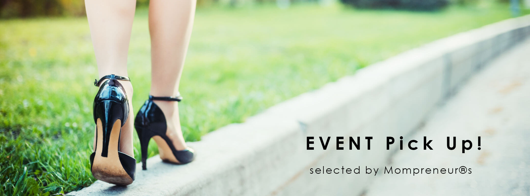 [EVENT Pick Up !]ママプレナーにオススメの、8-9月開催イベントをご紹介!vol.1